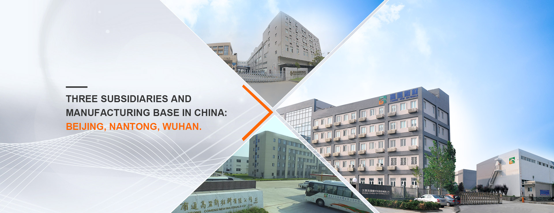3 Subsidiaries and Manufacturing Base in China